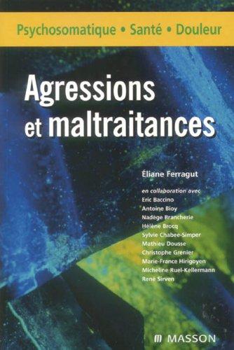 9782294068201: Agressions et maltraitance (French Edition)