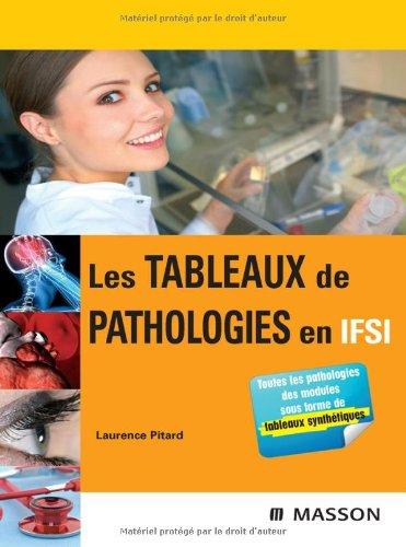 9782294070129: Les tableaux de pathologies en IFSI