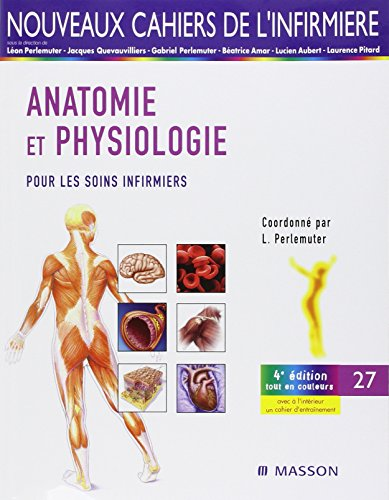9782294076909: Anatomie-physiologie pour les soins infirmiers (French Edition)