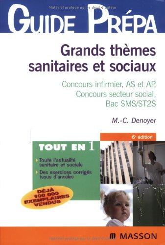 Grands thèmes sanitaires et sociaux : Concours infirmier, AS et AP, Concours secteur social,...
