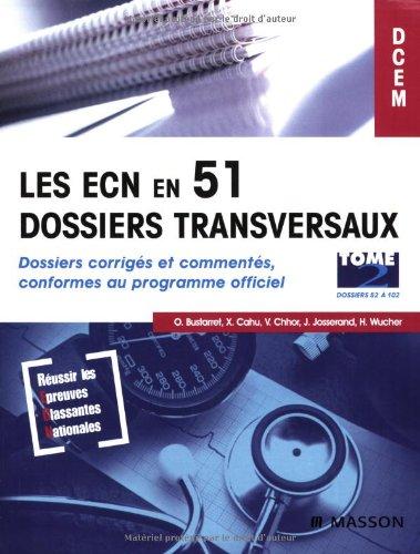 9782294080586: Les ECN en 51 dossiers transversaux (tome 2)