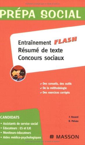 9782294095047: Entraînement flash résumé de texte concours sociaux