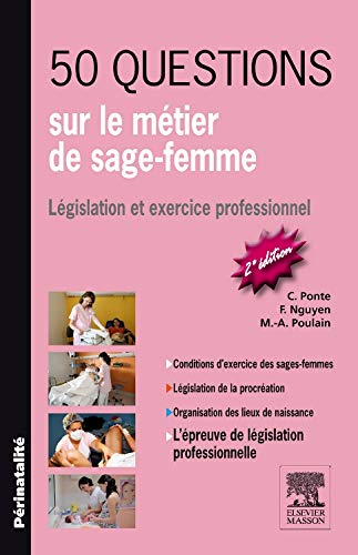 9782294102240: 50 questions sur le métier de sage-femme: Législation et exercice professionnel