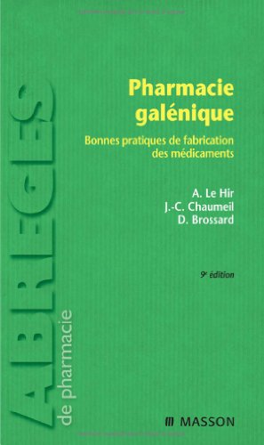 9782294612046: Pharmacie galénique (French Edition)