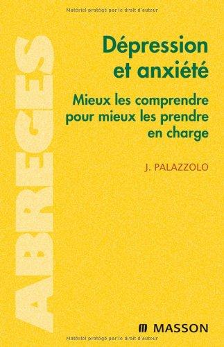 9782294701153: Dépression et anxiété : Mieux les comprendre pour mieux les prendre en charge