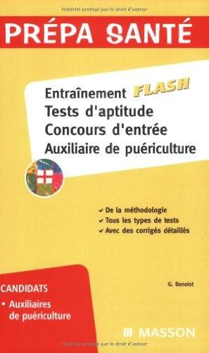 9782294701627: Entraînement flash, Tests d'aptitude, Concours d'entrée, Auxiliaire de puériculture