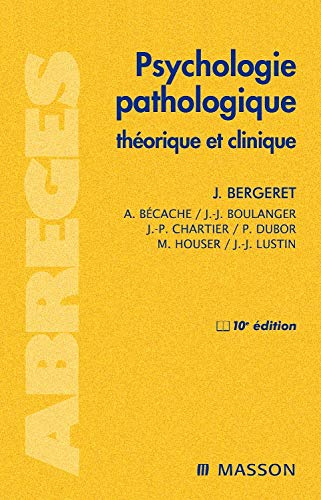 9782294701740: psychologie pathologique (10e édition)
