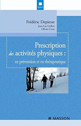 9782294702150: Prescription des activités physiques: en prévention et en thérapeutique
