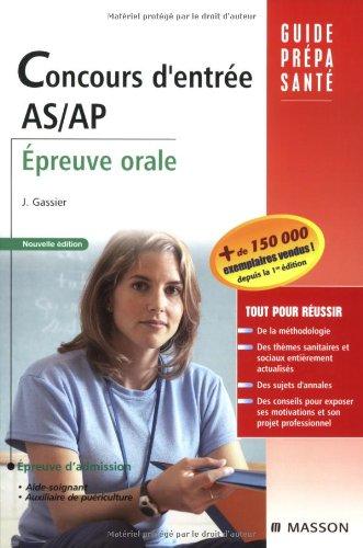 9782294702358: Concours d'entrée AS/AP : Epreuve orale