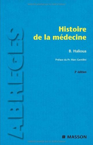 Histoire de la Medecine, 3e Edition: Halioua, B.; Gentilini,