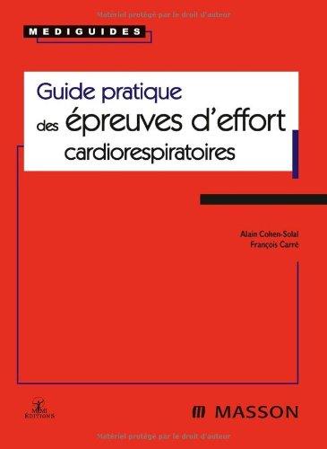 9782294703591: Guide pratique des épreuves d'effort cardiorespiratoires (Ancien Prix éditeur : 32,50 euros)