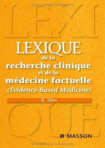9782294704000: Lexique de la recherche clinique et de la médecine factuelle (Evidence-Based Medicine)