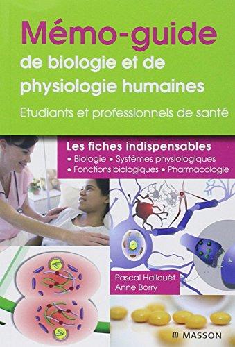 Mémo-guide de physiologie et de biologie humaine - Pour les professionnels de santé: ...