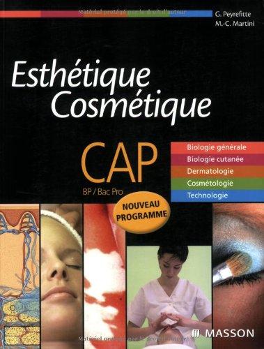 9782294704369: Esthétique Cosmétique CAP, BP/Bac Pro (French Edition)