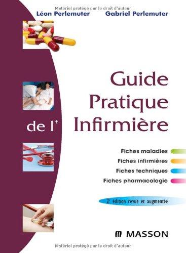 9782294704529: Guide pratique de l'infirmière