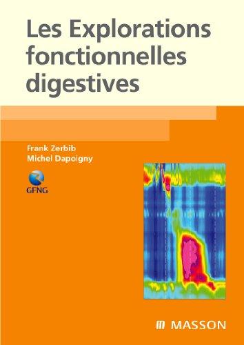 9782294704703: Les Explorations fonctionnelles digestives (French Edition)