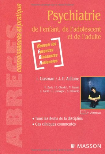 9782294704765: Psychiatrie de l'enfant, de l'adolescent et de l'adulte (French Edition)