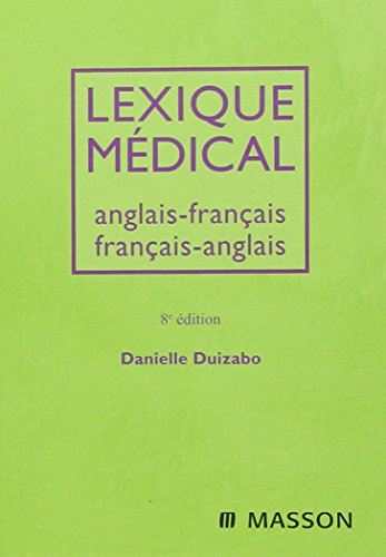 9782294704864: Lexique Medical: Anglais-francais / Francais-anglais (French Edition)
