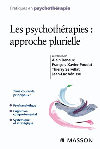 9782294704932: Les psychothérapies : approche plurielle (Ancien Prix éditeur : 38 euros)