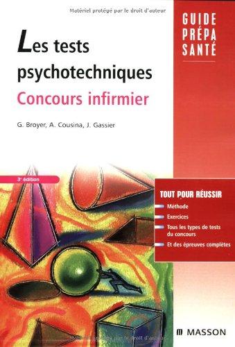9782294705267: Les tests psychotechniques : Concours infirmier