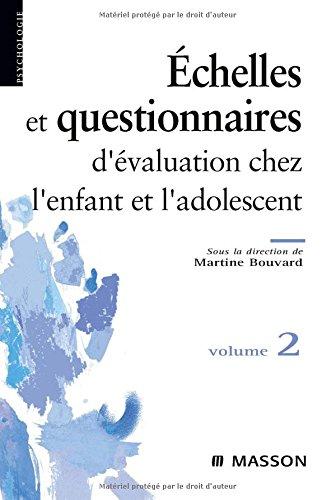 9782294706349: Questionnaires et échelles d'évaluation de l'enfant et de l'adolescent : Tome 2 (Ancien Prix éditeur : 29,50 euros)