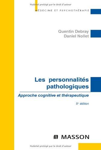 9782294706745: Les personnalités pathologiques : Approche cognitive et thérapeutique
