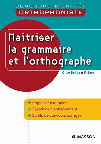 9782294706752: Ma�triser la grammaire et l'orthographe