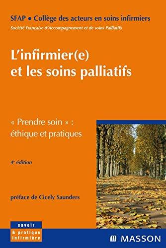 9782294706790: L'infirmier ( e ) et les soins palliatifs : Prendre soin (French Edition)