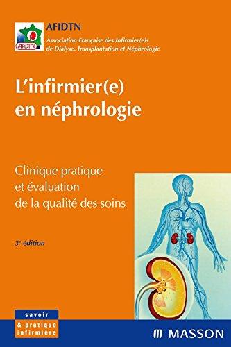9782294706806: L'infirmièr(e) en néphrologie : Clinique pratique et évaluation de la qualité des soins