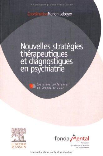 9782294707070: Nouvelles stratégies thérapeutiques et diagnostiques en psychiatrie : Conférences 2006-2007