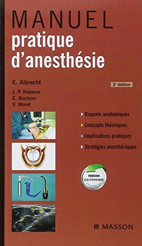 Manuel pratique d'anesth?sie: Véronique Moret