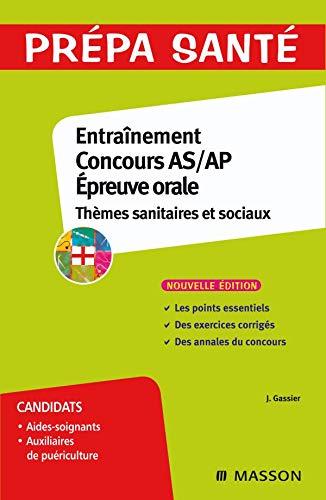 9782294707230: Entraînement Epreuve orale Concours AS/AP : Thèmes sanitaires et sociaux