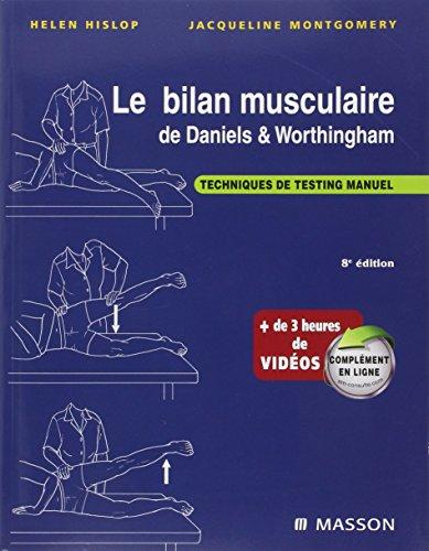9782294707391: Le bilan musculaire de Daniels et Worthingham: Techniques de testing manuel