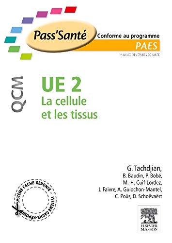 UE 2 - La cellule et les: Gérard Tachdjian; Bruno