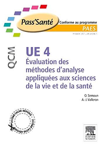 9782294709005: UE 4, Evaluation des méthodes d'analyse appliquées aux sciences de la vie et de la santé (French Edition)