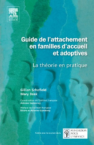 Guide de l'attachement en familles d'accueil et adoptives (French Edition) (2294709020) by [???]