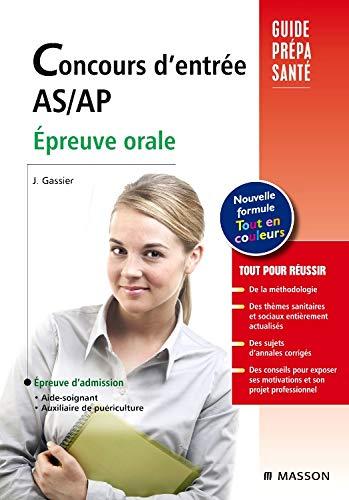 9782294709340: Concours d'entrée AS-AP. Épreuve orale