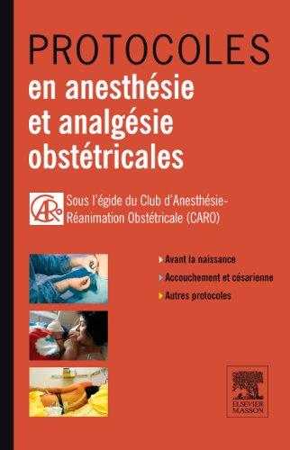 9782294710537: Protocoles en anesthésie et analgésie obstétricales