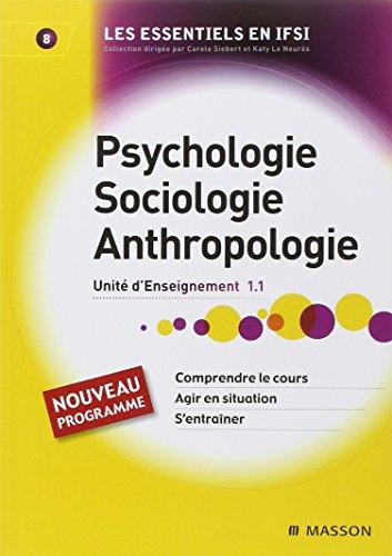 9782294710575: Psychologie, sociologie, anthropologie: Unité d'Enseignement 1.1: 8 (Essentiels en IFSI)