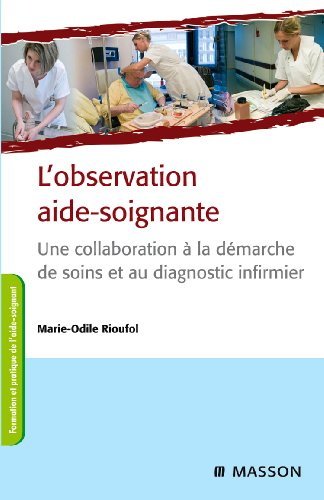 9782294711060: L'observation aide-soignante (French Edition)