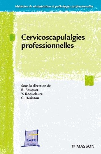 9782294711145: Cervico-scapulalgies professionnelles