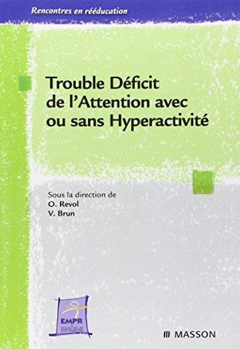 9782294711152: Trouble Déficit de l'Attention avec ou sans Hyperactivité (French Edition)