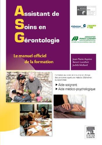 9782294711626: Assistant de soins en gérontologie: Le manuel officiel de la formation