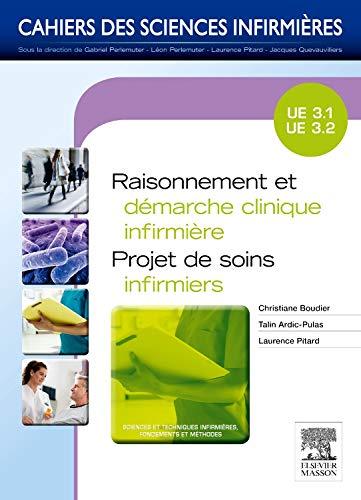9782294711817: Raisonnement et démarche clinique infirmière (French Edition)