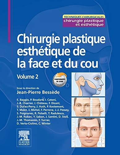 9782294711909: Chirurgie plastique esthétique de la face et du cou - Volume 2