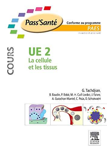 9782294712524: UE 2 - La cellule et les tissus - Cours