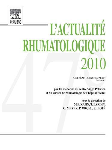 L'actualité rhumatologique 2010: Frédéric Lioté; Marcel-Francis