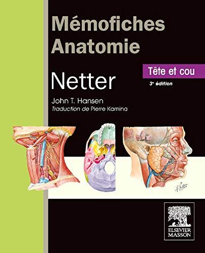 9782294713002: Mémofiches Anatomie Netter - Tête et cou