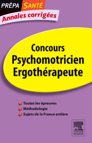 9782294713224: Annales corrig�es concours psychomotricien, ergoth�rapeute
