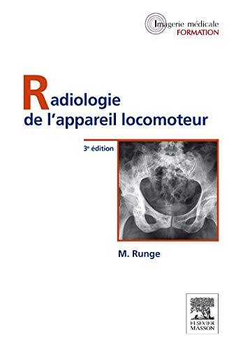 9782294713354: Radiologie de l'appareil locomoteur (French Edition)